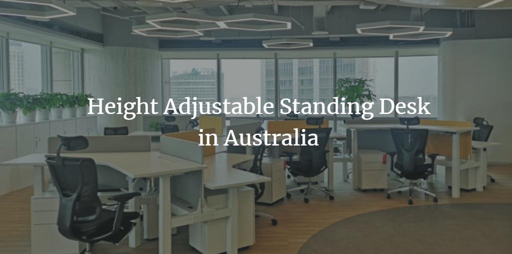 Height Adjustable Standing Desk in Australia