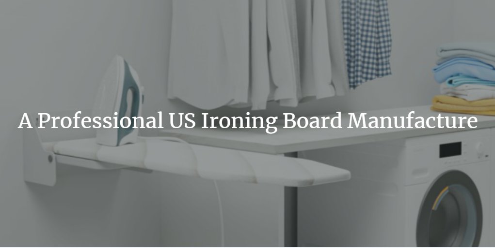 ironing board manufacturers usa